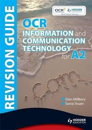 OCR Information and Communication Technology for A2 Revision Guide by Sonia Stuart image