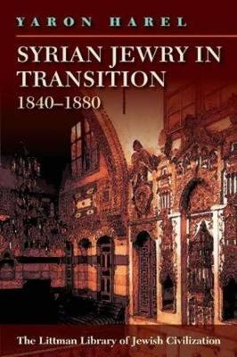 Syrian Jewry in Transition, 1840-1880 by Yaron Harel image