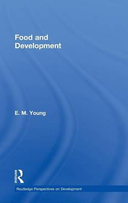 Food and Development by E M Young image