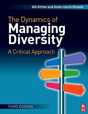 The Dynamics of Managing Diversity by Gill Kirton image