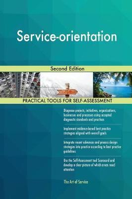 Service-Orientation Second Edition by Gerardus Blokdyk image