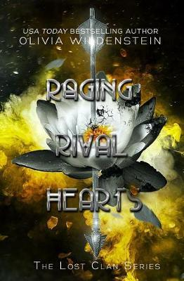 Raging Rival Hearts by Olivia Wildenstein