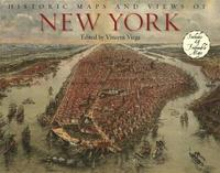 Historic Maps And Views Of New York by Vincent Virga