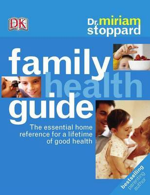 Dr Miriam Stoppard's Family Health Guide by Miriam Stoppard image