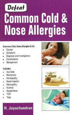 Defeat Common Cold and Nose Allergies by Harilakshmi Jayachandran image