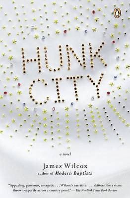 Hunk City by James Wilcox image
