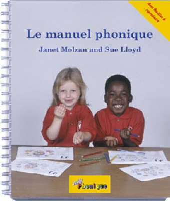 Le Manuel Phonique by Janet Molzan
