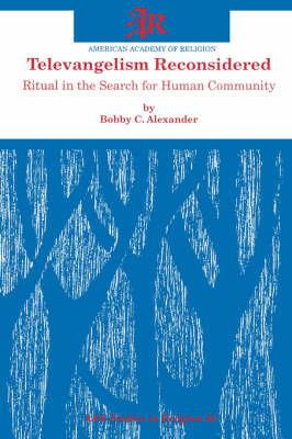 Televangelism Reconsidered by Bobby C. Alexander