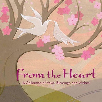 From the Heart by Elwin Street