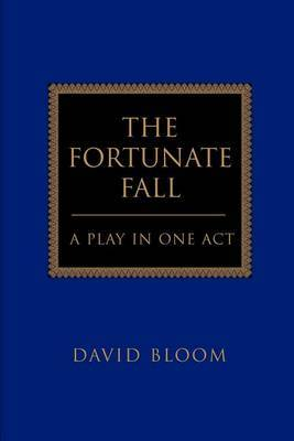The Fortunate Fall: A Play in One Act by Deputy Director Harvard Institute for International Development and Professor of Population and Health Economics David Bloom, GUI GUI GUI GUI GUI GUI image