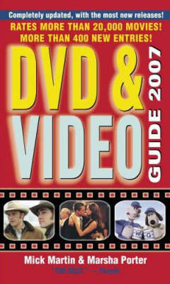 DVD and Video Guide: 2007 by Mick Martin