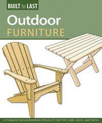 Outdoor Furniture (Built to Last)