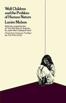 Wolf Children and the Problem of Human Nature by Lucien Malson image