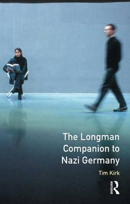 The Longman Companion to Nazi Germany by Tim Kirk image
