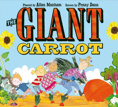 The Giant Carrot by Penny Dann