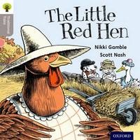 Oxford Reading Tree Traditional Tales: Level 1: Little Red Hen by Nikki Gamble