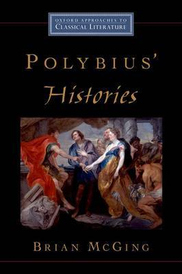 Polybius' Histories by Brian C McGing