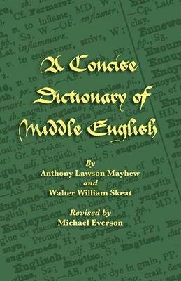 A Concise Dictionary of Middle English by Anthony Lawson Mayhew