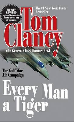 Every Man a Tiger (Revised) by Tom Clancy image