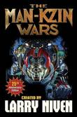 Man-Kzin Wars 25th Anniversary Edition by Larry Niven