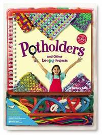 Potholders and Other Loopy Projects by Klutz Press