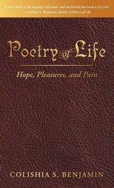 Poetry of Life by Colishia S. Benjamin