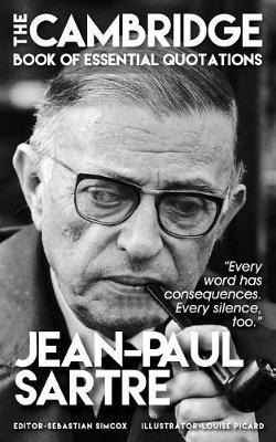 Jean-Paul Sartre - The Cambridge Book of Essential Quotations by Sebastian Simcox image