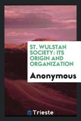 St. Wulstan Society by * Anonymous