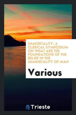 Immortality by Various ~ image