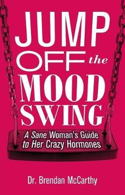 Jump Off the Mood Swing by Brendan McCarthy