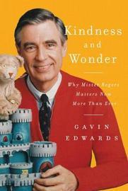 Kindness and Wonder by Gavin Edwards