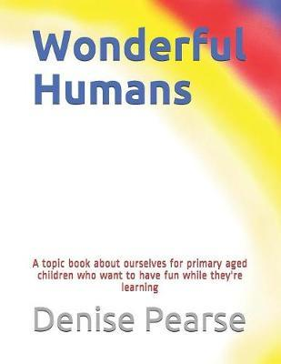 Wonderful Humans by Denise Pearse