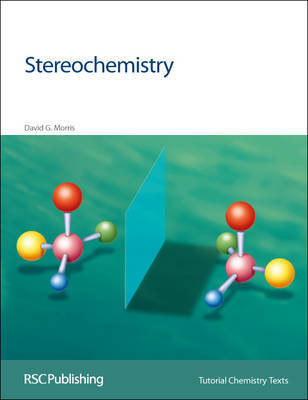 Stereochemistry by David G. Morris image