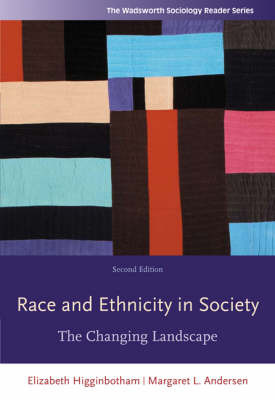 Race and Ethnicity in Society: The Changing Landscape by Margaret L Andersen