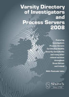 Varsity Directory of Investigators and Process Servers: 2008