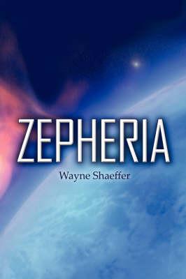Zepheria by Wayne Shaeffer