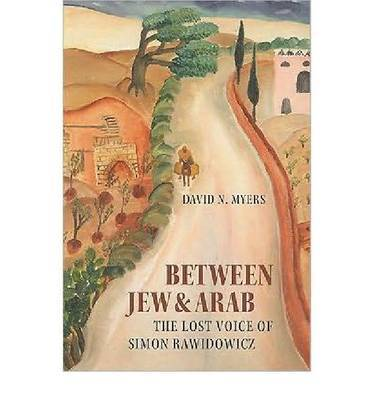 Between Jew and Arab by David N Myers