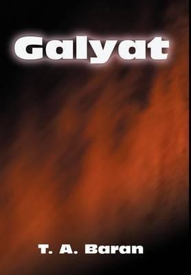 Galyat by T. A Baran