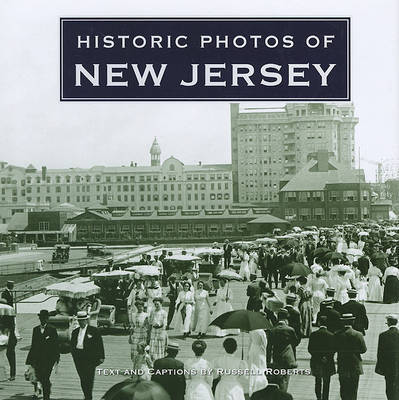 Historic Photos of New Jersey by Russell Roberts