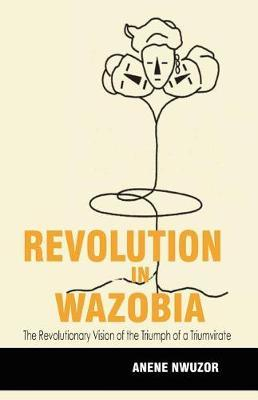 Revolution in Wazobia by Anene Robert Nwuzor image