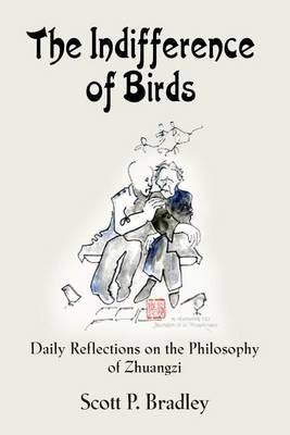 The Indifference of Birds by Scott Bradley