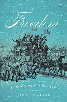 Freedom by James Walvin