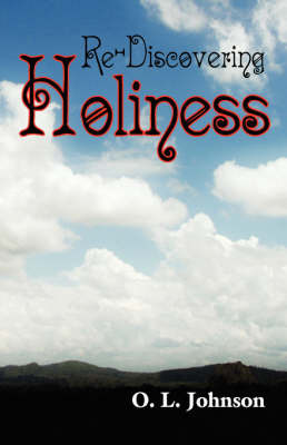 Re-Discovering Holiness by O.L. Johnson image
