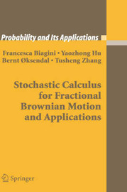 Stochastic Calculus for Fractional Brownian Motion and Applications by Francesca Biagini image