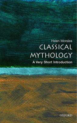 Classical Mythology: A Very Short Introduction by Helen Morales image