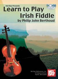 Learn to Play Irish Fiddle by Philip John Berthoud image