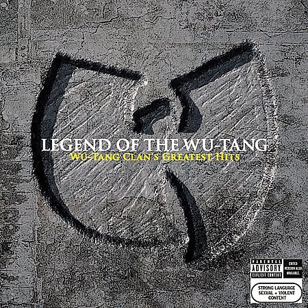 Legend Of The Wu-Tang: Wu-Tang Clan's Greatest Hits [Explicit Lyrics] by Wu Tang Clan