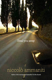 Steal You Away by Niccolo Ammaniti image