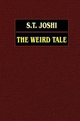 The Weird Tale by S.T. Joshi image