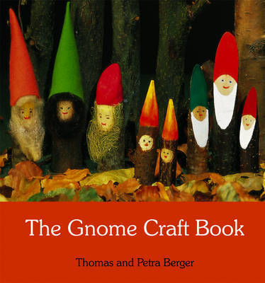 The Gnome Craft Book by Thomas Berger image